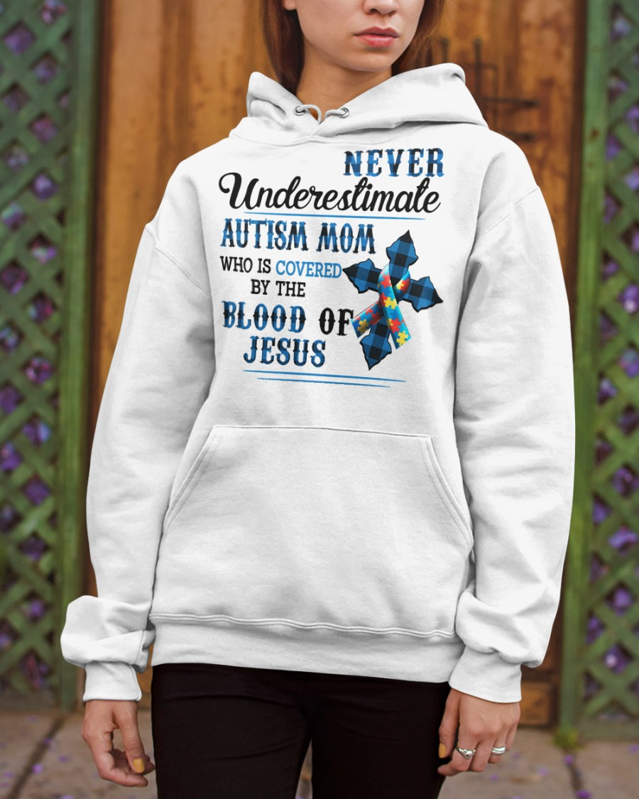 Cross Never Underestimate Autism Mom Who Is Covered By The Blood Of Jesus11