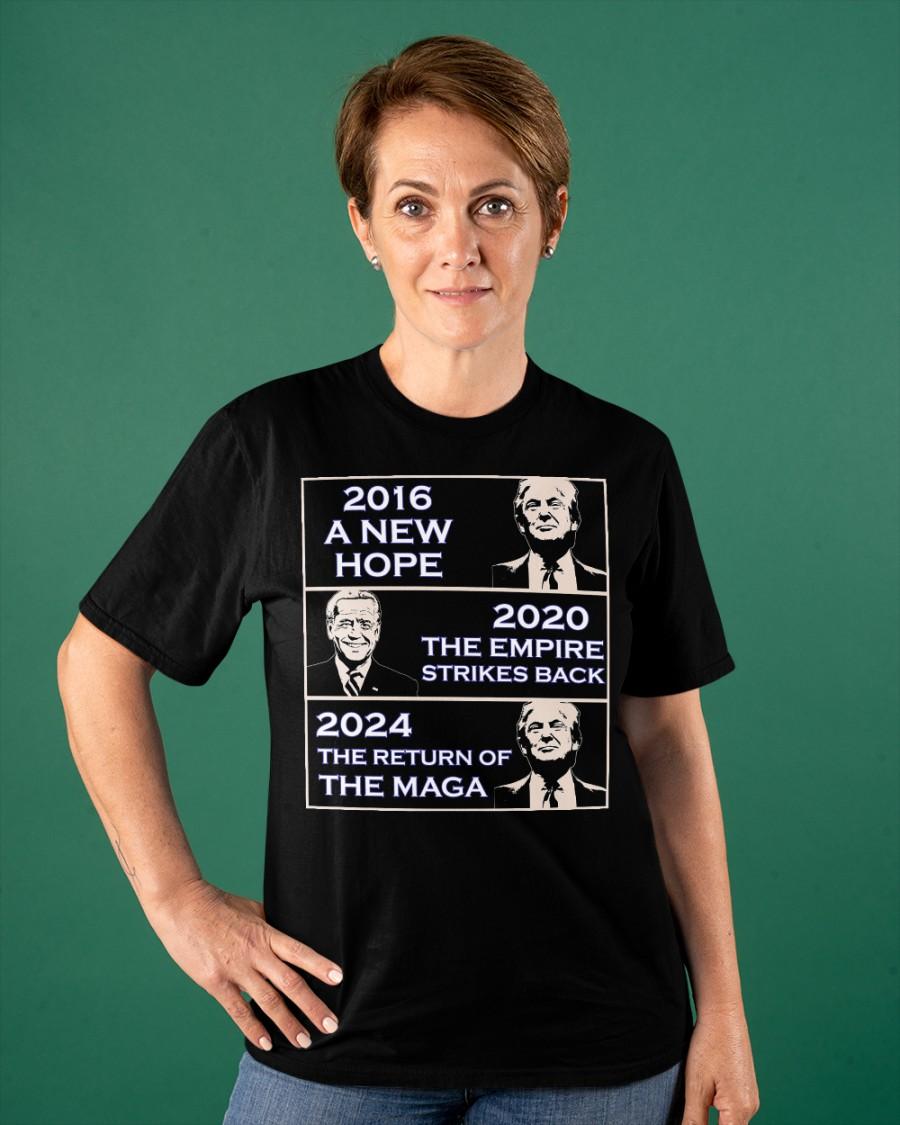 Donald Trump 2016 A New Hope Biden 2020 The Empire Strickes Back Donald Trump 2024 The Return Of The Maga Shirt9 1