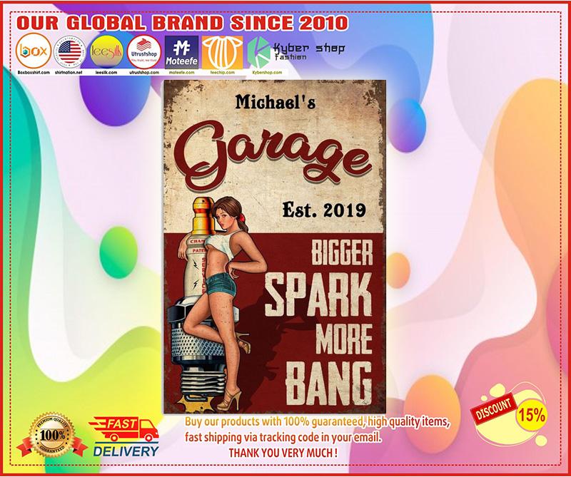 Garage est 2019 bigger spark more bang custom poster1