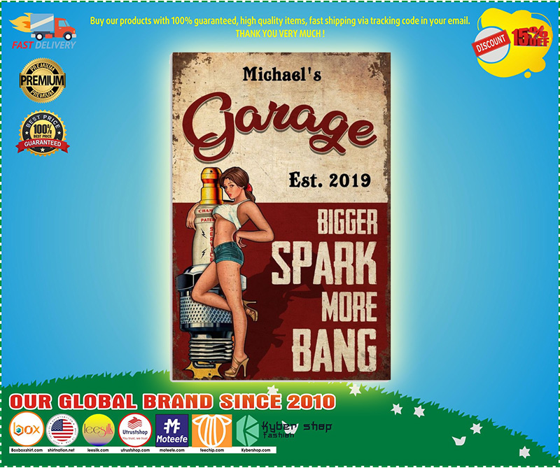 Garage est 2019 bigger spark more bang custom poster3