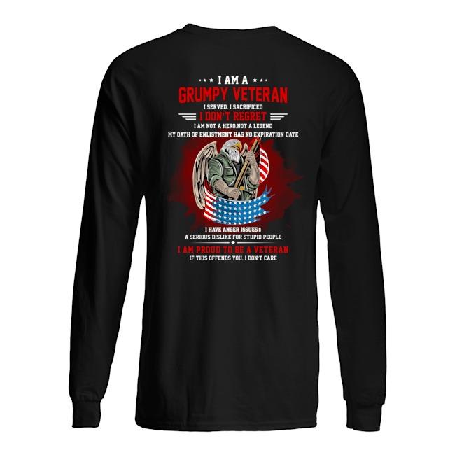 I Am A Grumpy Veteran I Served I Sacrificed I Dont Reoret Shirt3