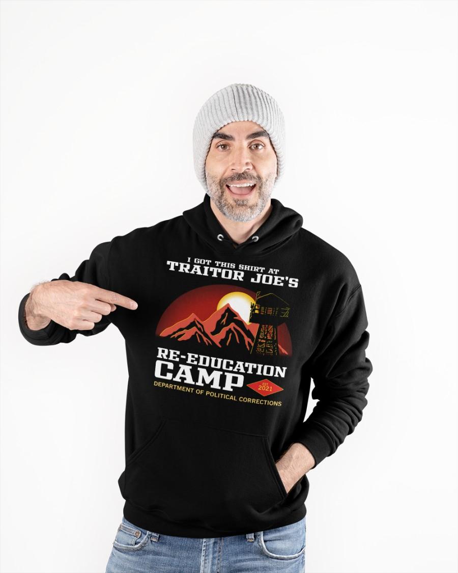 I Got This Shirt At Traitor Joes Re Education Camp Shirt9