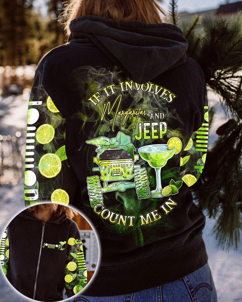 If it involves margaritas and jeep count me in 3D hoodie 1