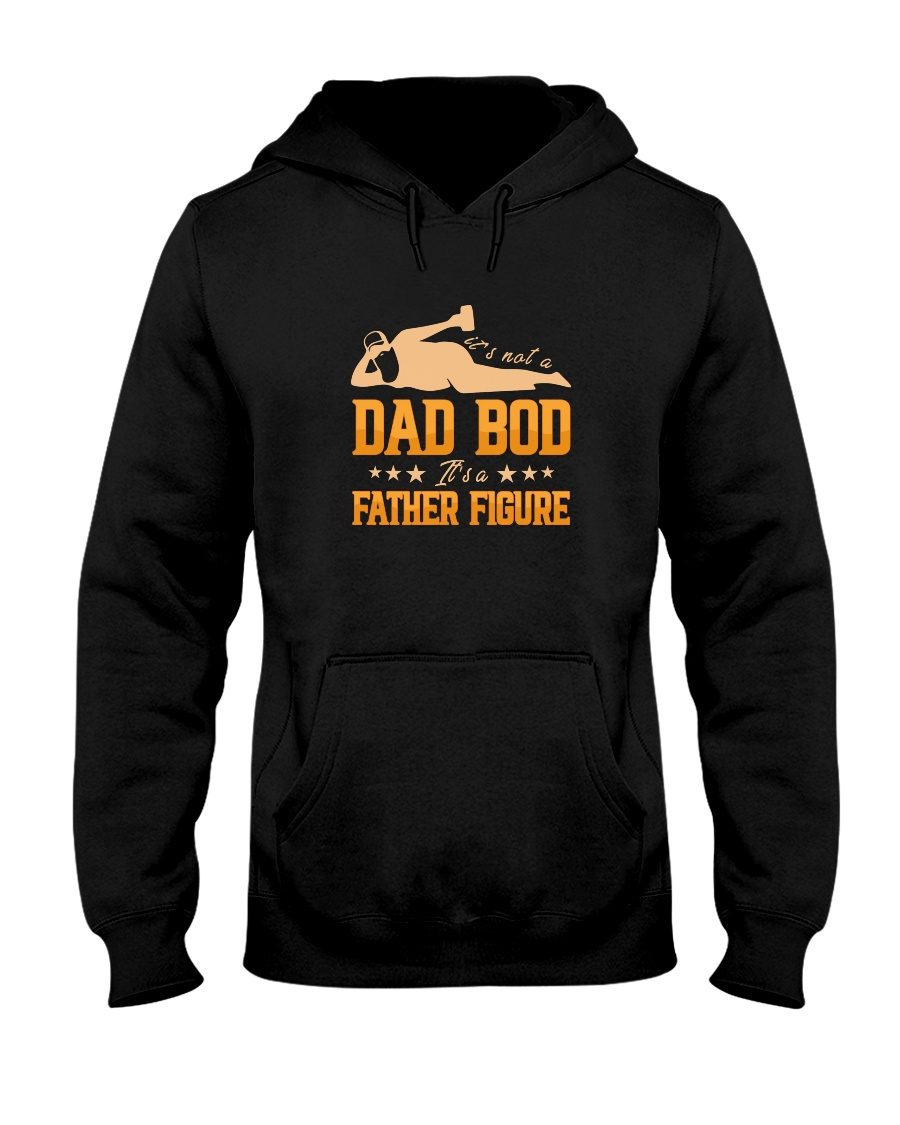 Its Not A Dad Bod Its A Father Figure Shirt1