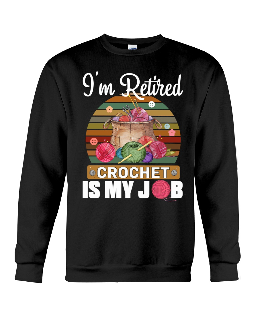Knitting Im Retired Crochet Is My Job 6