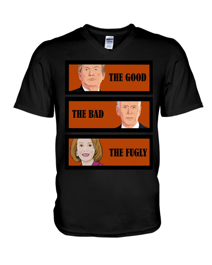 The Good Trump The bad Biden The Fugly Shirt4