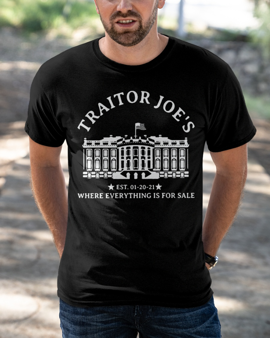 Traitors Joes Where Everything Is For Sale Shirt1