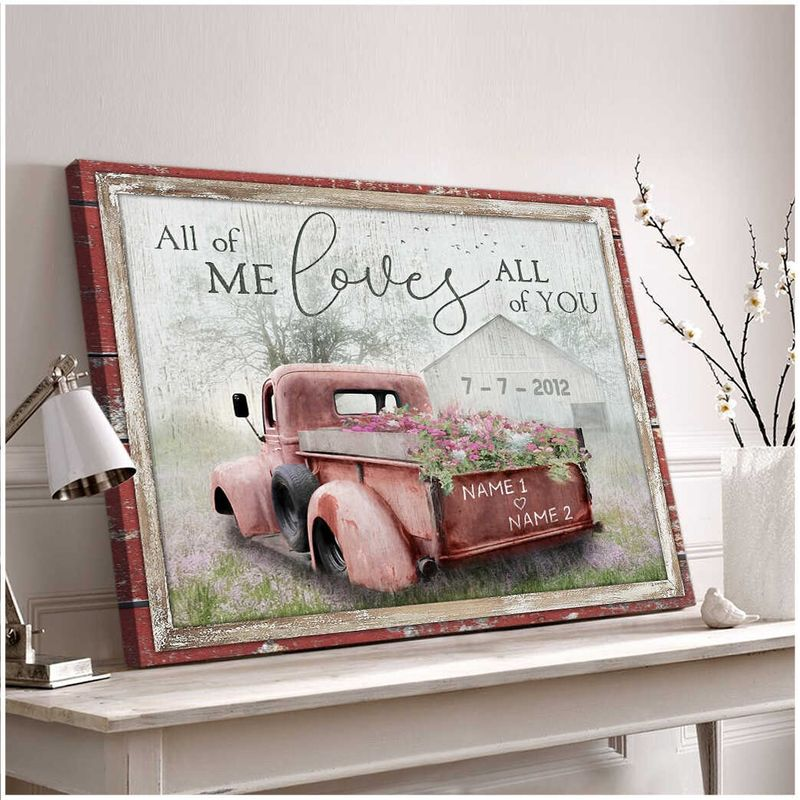 Truck All of me loves all of you custom name canvas