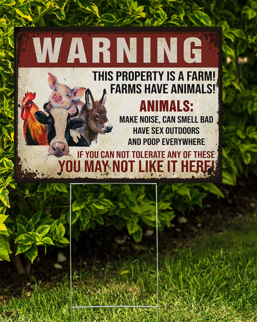 Warning this property is a farm have animals yard sign 2