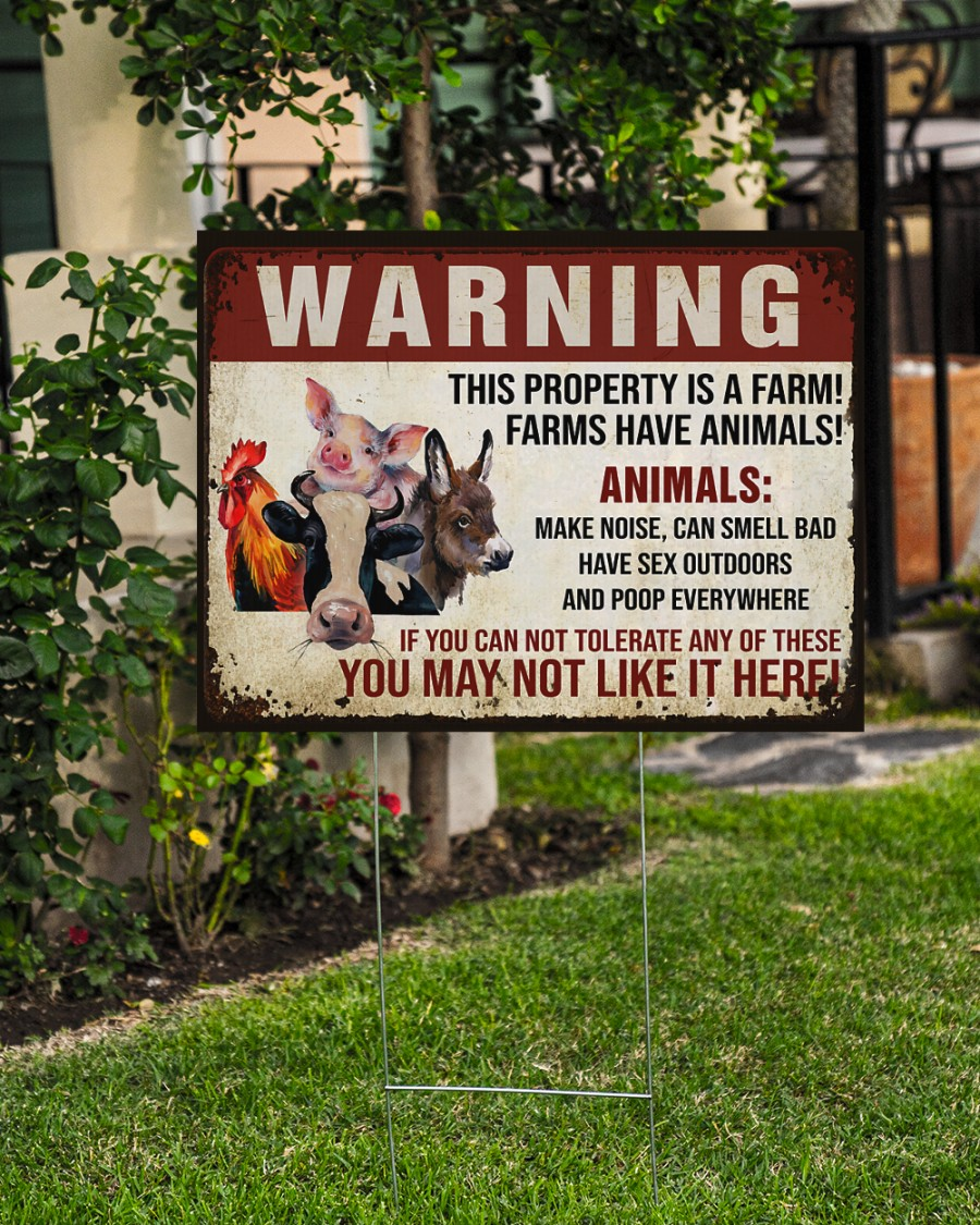 Warning this property is a farm have animals yard sign 3