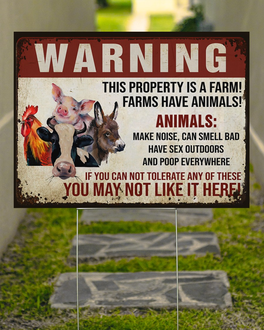 Warning this property is a farm have animals yard sign 4