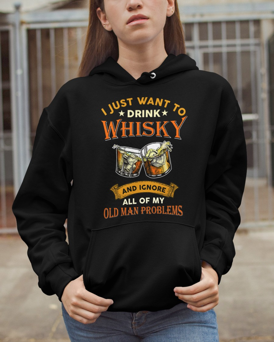 Wine Just Want To Drink Whisky And Knore All Of My Old Man Problems Shirt7