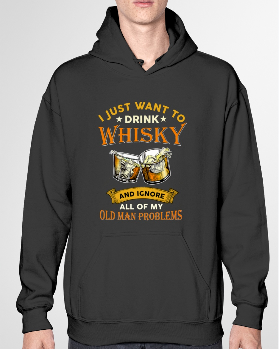 Wine Just Want To Drink Whisky And Knore All Of My Old Man Problems Shirt8