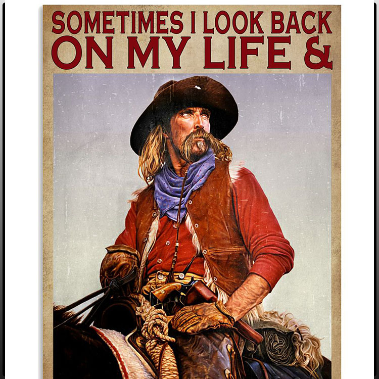 Sometimes I look back on my life and Im seriously impressed Im still alive poster5