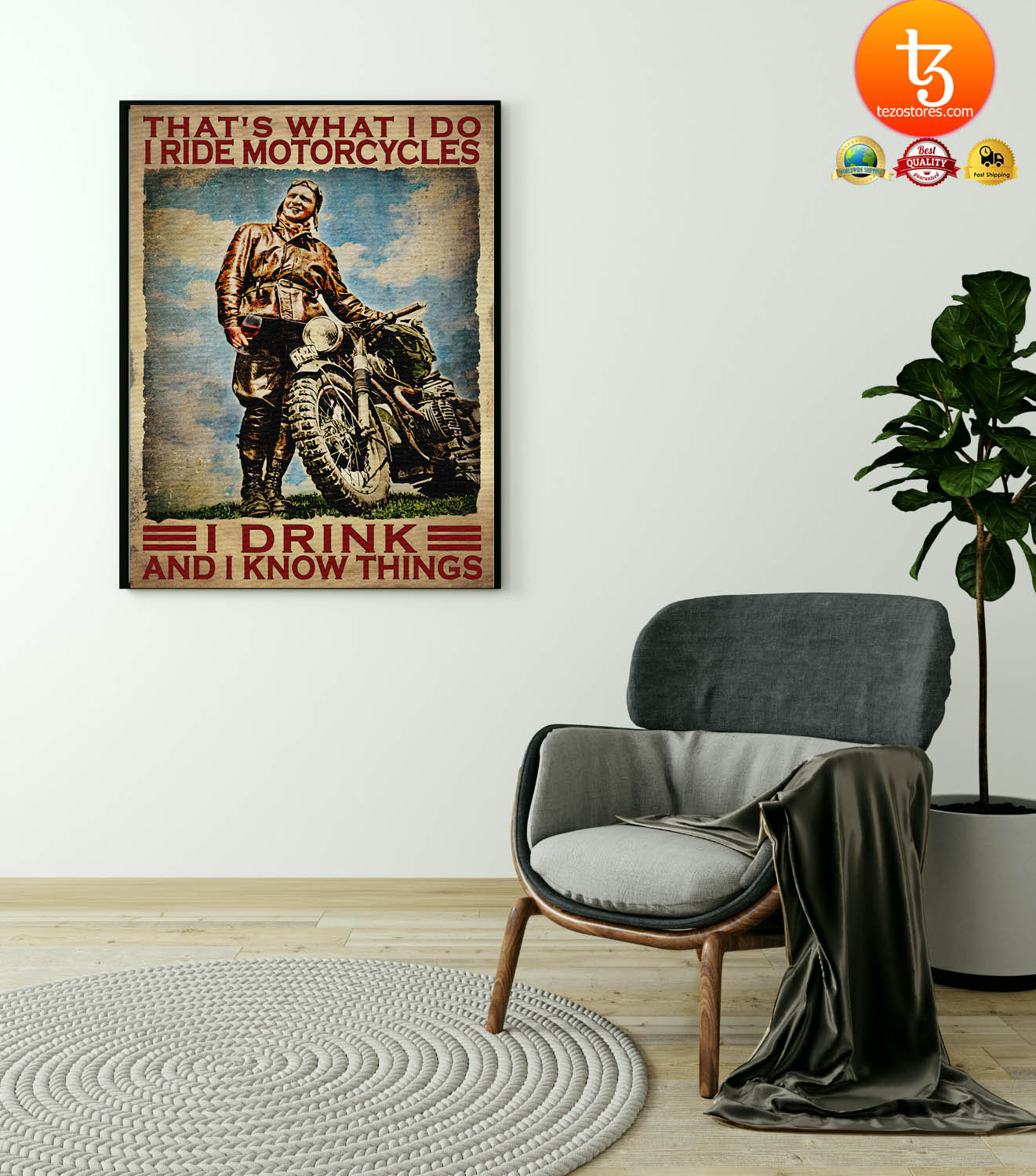 Thats what I do I ride motorcycles I drink and I know things poster1