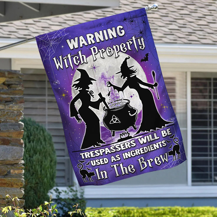 Warning Witch Property Trespassers Will Be Used As Ingredients In The Brew Flag