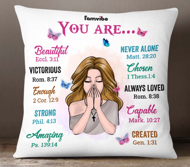 Girl you are beautiful never alone victorious chosen pillow