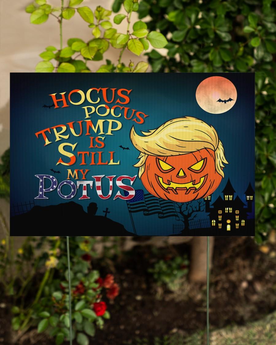 Halloween Hocus Pocus Trump Is Still My Potus Yard Sign2