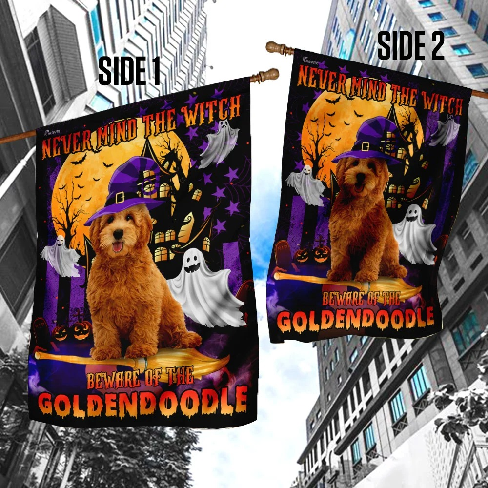 Never Mind The Witch Beware Of The Goldendoodle Halloween Flag 3