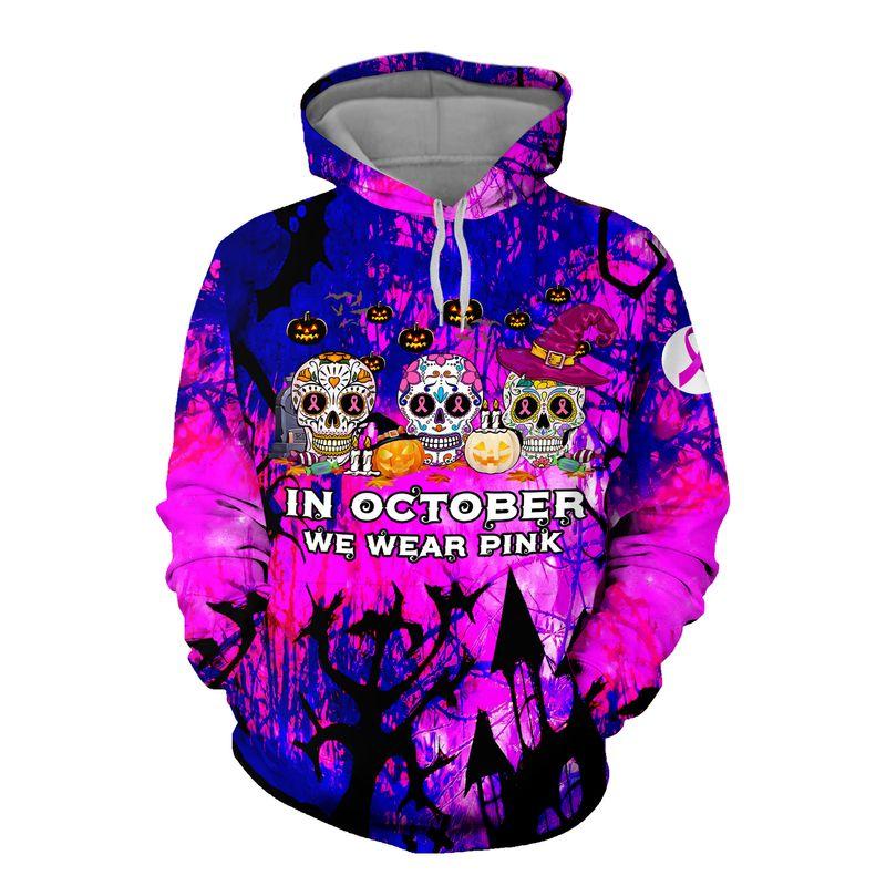 Sugar Skull Halloween in October we were pink 3d hoodie and shirt 1